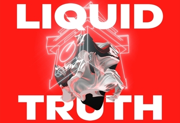 Liquid Truth