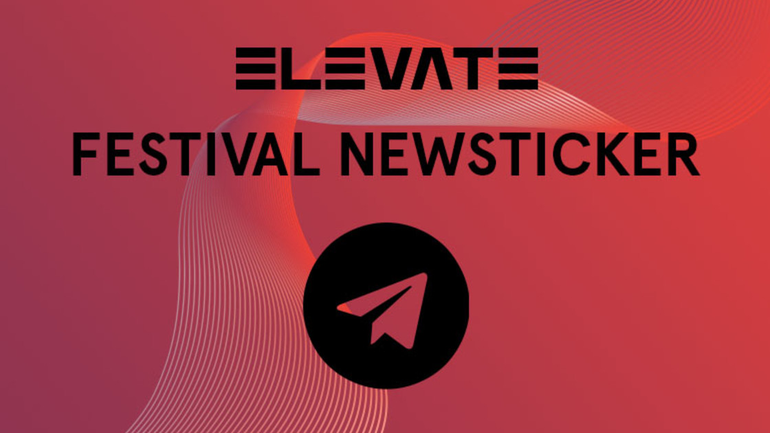 Journal/News 15. Elevate Festival